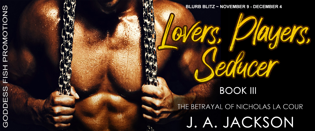 Lovers, Players, Seducer Book III The Betrayal of Nicholas La Cour - Tour Banner