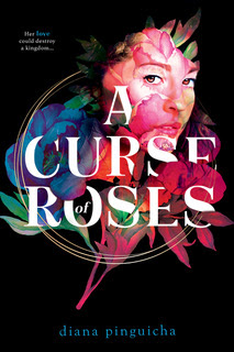BOOK BLAST: A CURSE OF ROSES by Diana Pinguicha