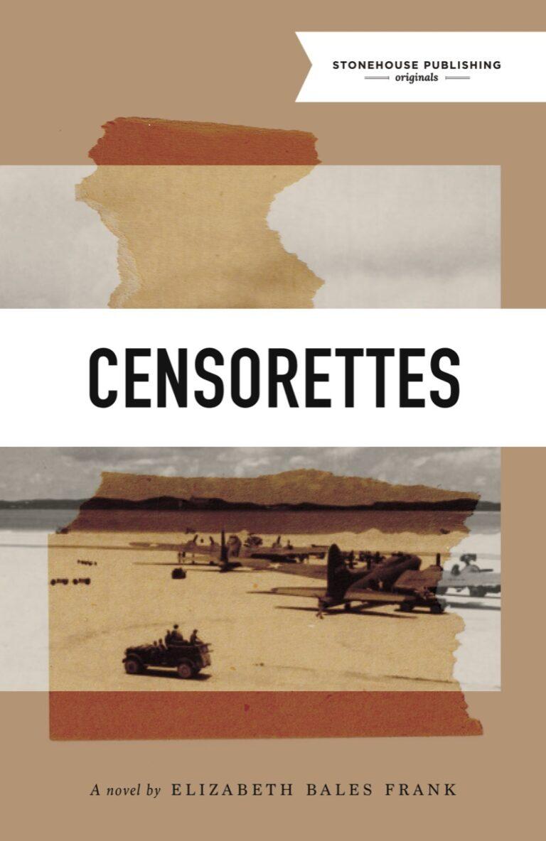 BOOK BLAST: Censorettes by Elizabeth Bales Frank