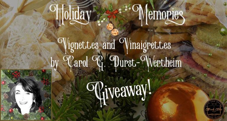 Holiday Memories: Vignettes and Vinaigrettes by Carol G. Durst-Wertheim