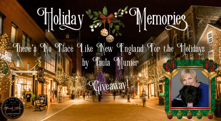 HOLIDAY MEMORIES: There's No Place Like New England For the Holidays by Paula Munier
