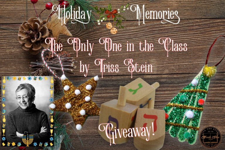 HOLIDAY MEMORIES: The Only One in the Class by Triss Stein