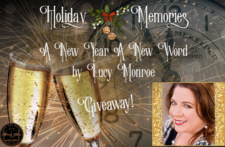 HOLIDAY MEMORIES: A New Year A New Word by Lucy Monroe