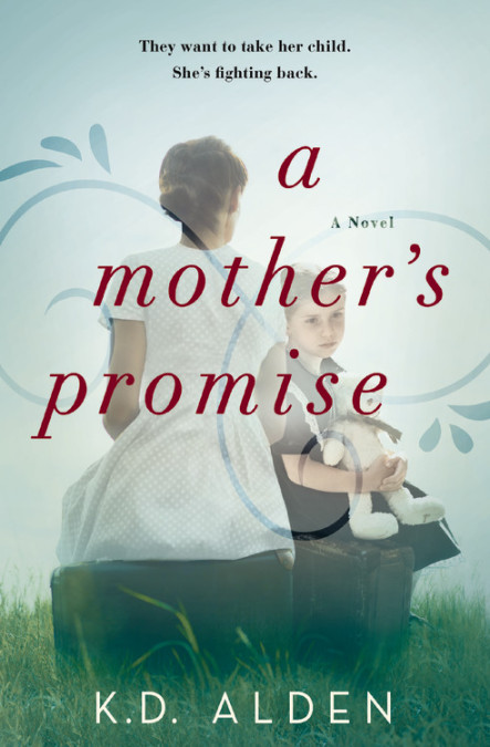 5 STAR REVIEW: A MOTHER'S PROMISE by K.D. Alden