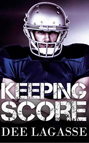 4 STAR REVIEW: KEEPING SCORE by Dee Lagasse