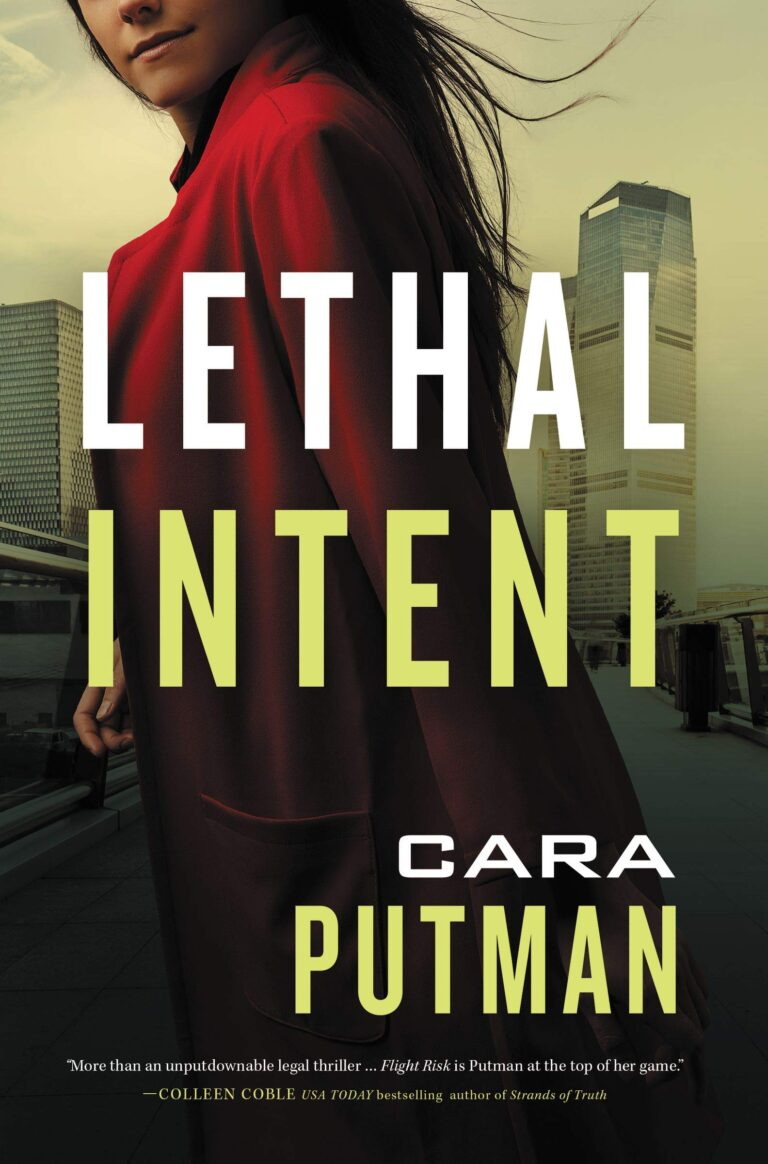 5 STAR REVIEW: LETHAL INTENT by Cara Putnam