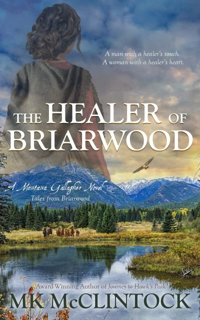 BOOK BLAST: THE HEALER OF BRIARWOOD by MK McClintock Plus Giveaway!