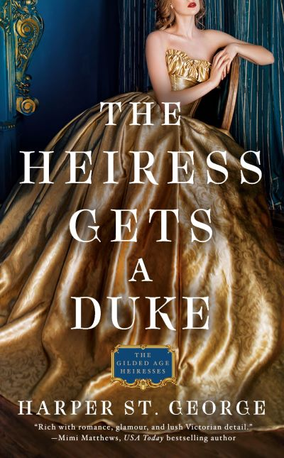 5 STAR REVIEW: THE HEIRESS GETS A DUKE by Harper St. George