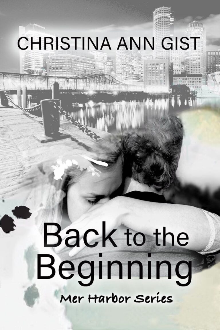 BOOK BLAST: BACK TO THE BEGINNING by Christina Ann Gist Plus Giveaway!