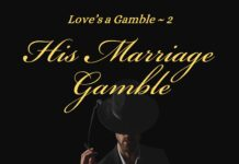 His Marriage Gamble