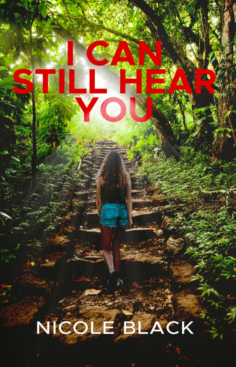 NEW RELEASE: I CAN STILL HEAR YOU by Nicole Black