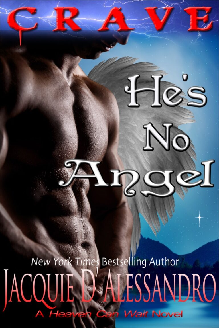 NEW RELEASE: He's No Angel by Jacquie D'Alessandro