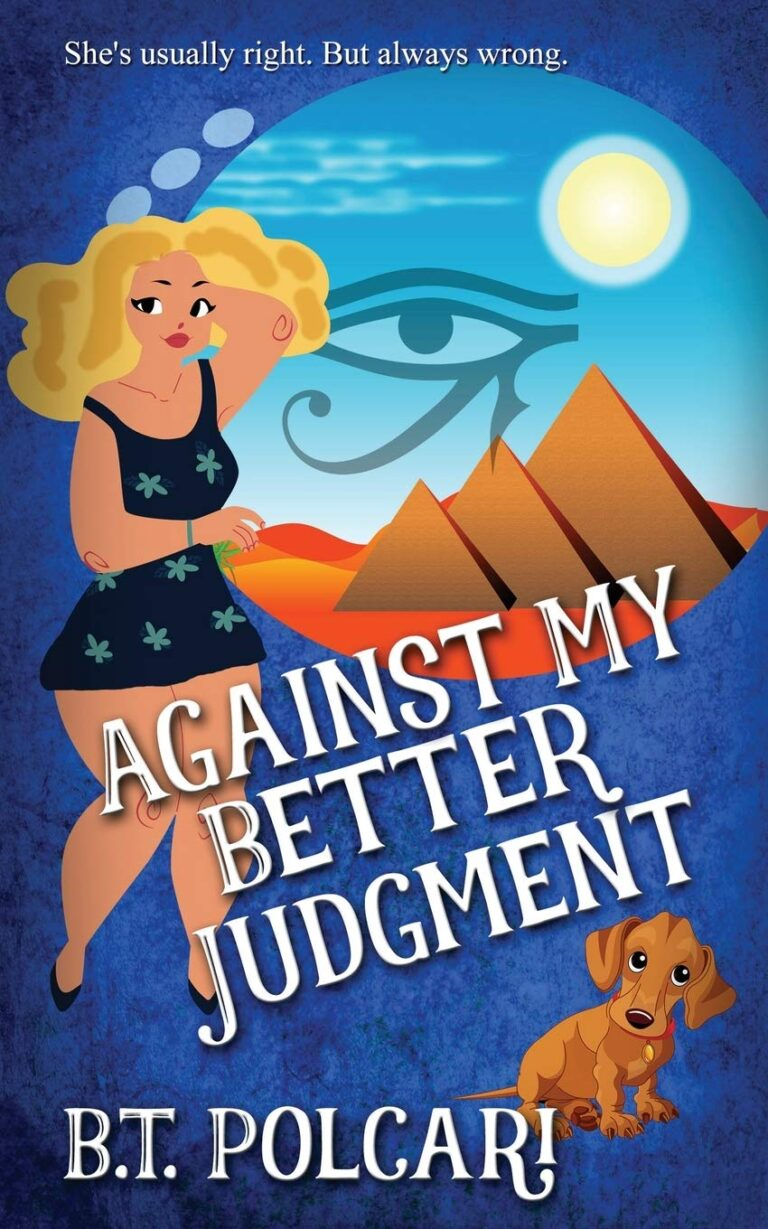 BOOK BLAST: AGAINST MY BETTER JUDGMENT by B.T. Polcari