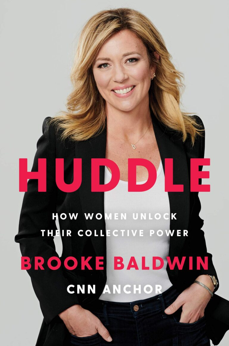NEW RELEASE: HUDDLE: How Women Unlock Their Collective Power by Brooke Baldwin