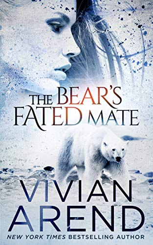 4 STAR REVIEW: THE BEAR'S FATED MATE by Vivian Arend