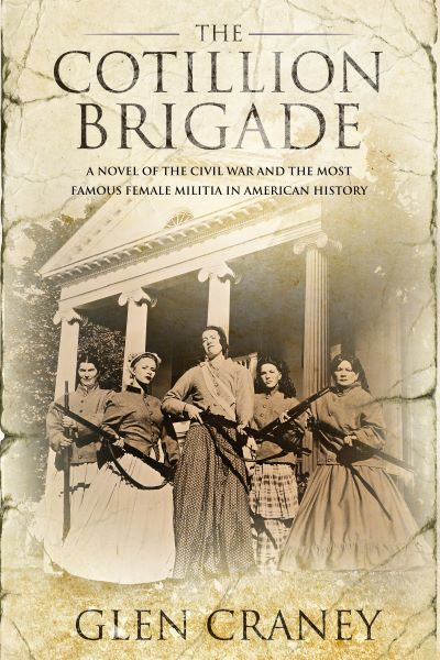 4 STAR REVIEW: THE COTILLION BRIGADE by Glen Craney