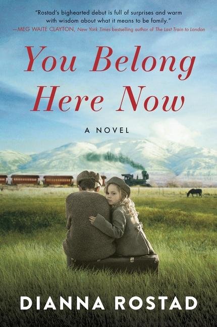 NEW RELEASE: YOU BELONG HERE NOW by Dianna Rostad