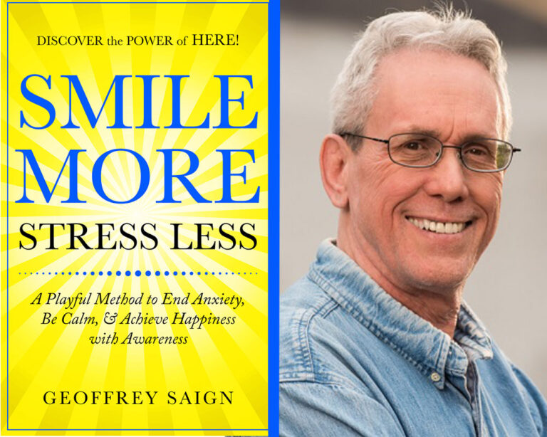GUEST BLOG: How Do You Smile When Life Gets You Down? by Geoffrey Saign Plus Giveaway!