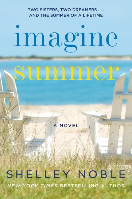 NEW RELEASE: IMAGINE SUMMER by Shelley Noble