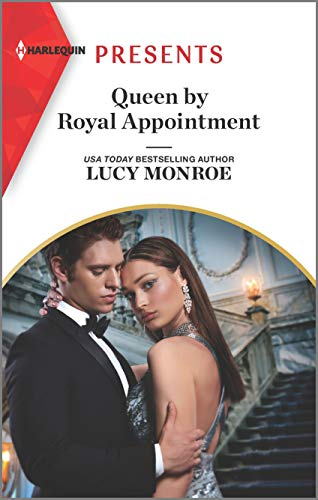 NEW RELEASE: QUEEN BY ROYAL APPOINTMENT by Lucy Monroe