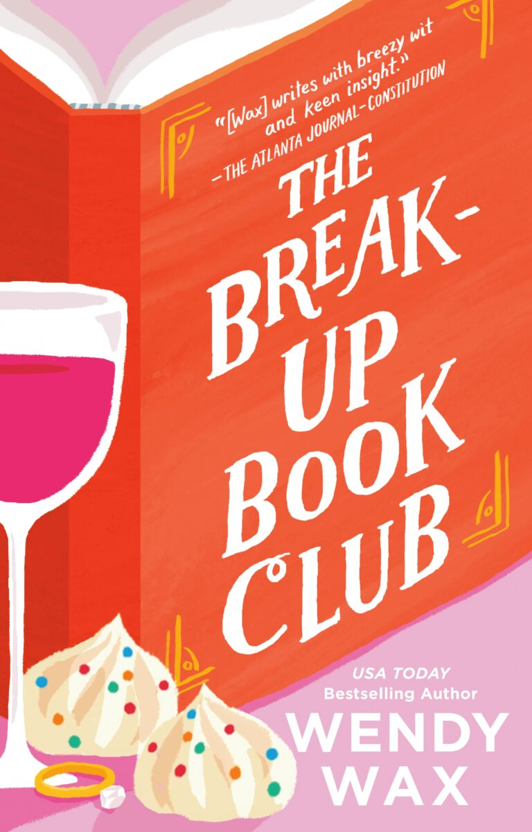 NEW RELEASE: THE BREAK-UP BOOK CLUB by Wendy Wax