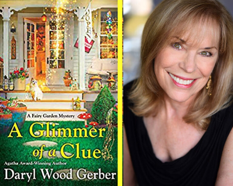 GUEST BLOG: Why Write Fairy Gardens? by Daryl Wood Gerber Plus Giveaway!