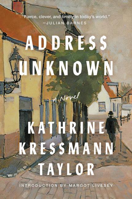 NEW RELEASE: ADDRESS UNKNOWN by Kathrine Kressmann Taylor