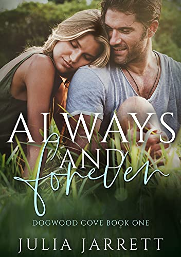 4 STAR REVIEW: ALWAYS AND FOREVER by Julia Jarrett