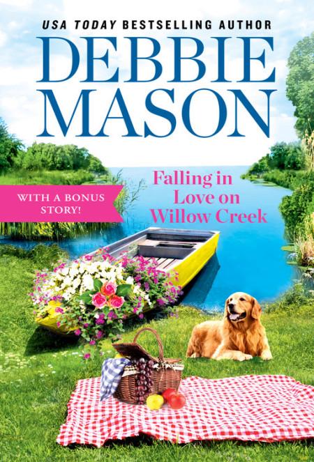 NEW RELEASE: FALLING IN LOVE ON WILLOW CREEK by Debbie Mason