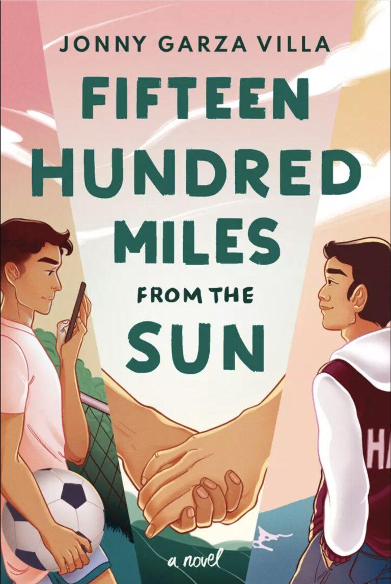NEW RELEASE: FIFTEEN HUNDRED MILES FROM THE SUN by Jonny Garza Villa