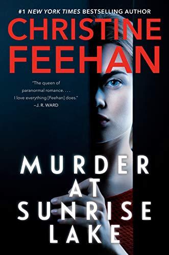 NEW RELEASE: MURDER AT SUNRISE LAKE by Christine Feehan