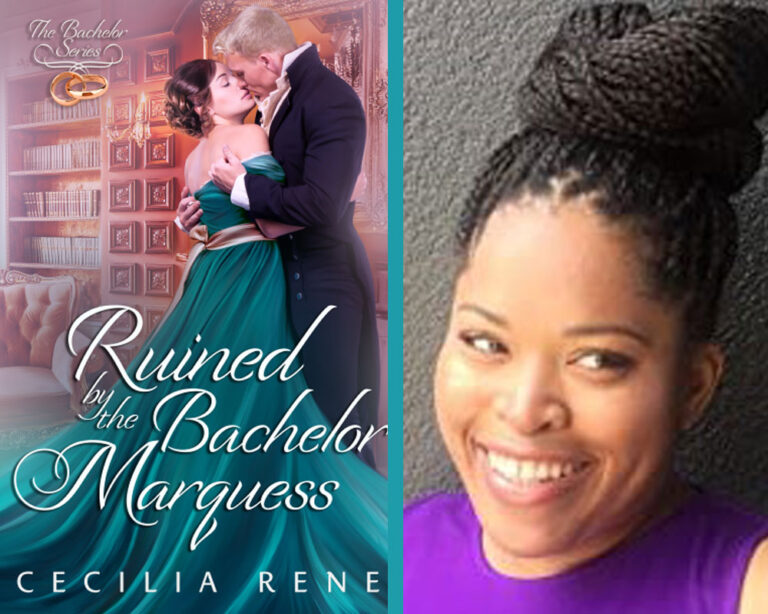 GUEST BLOG:  More About RUINED BY THE BACHELOR MARQUESS by Cecilia Rene Plus Giveaway!