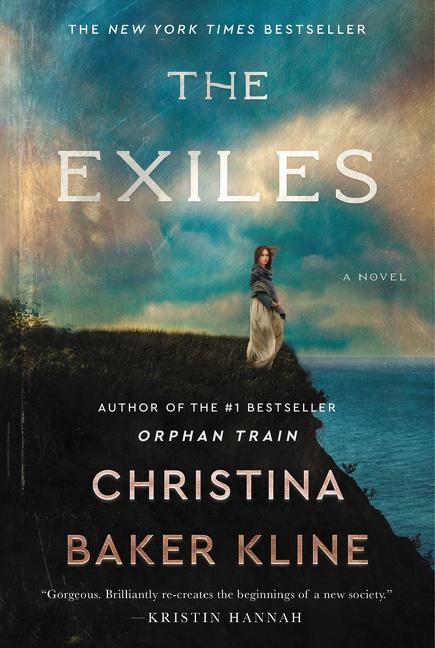 BOOK BLAST: THE EXILES by Christina Baker Kline Plus Giveaway!
