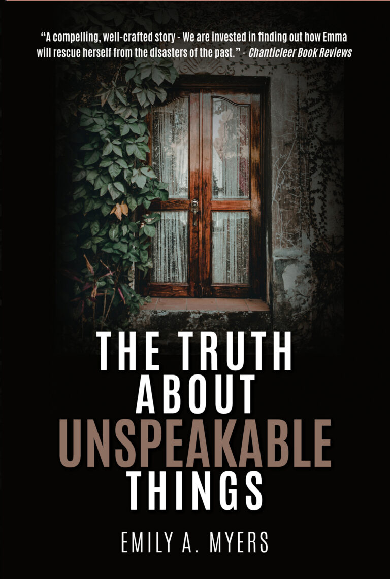 BOOK BLAST: THE TRUTH ABOUT UNSPEAKABLE THINGS by Emily A. Myers Plus Giveaway!