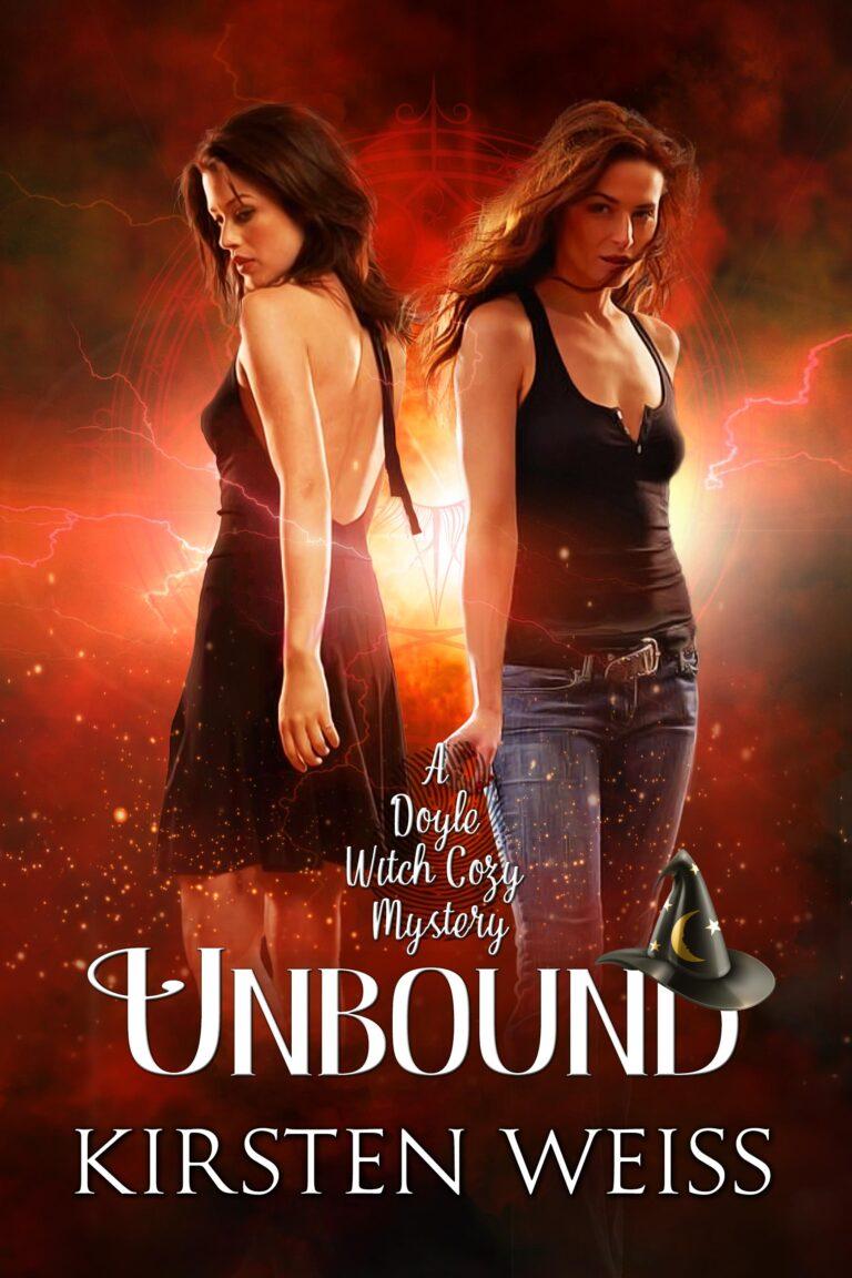 BOOK BLAST: UNBOUND by Kirsten Weiss Plus Giveaway!