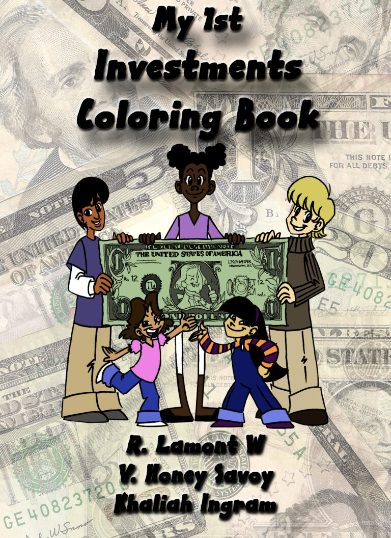 4 STAR REVIEW: MY 1ST INVESTMENT COLORING BOOK by R. LaMont W.