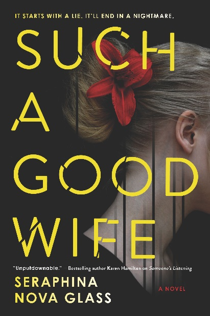 4 STAR REVIEW: SUCH A GOOD WIFE by Seraphina Nova Glass