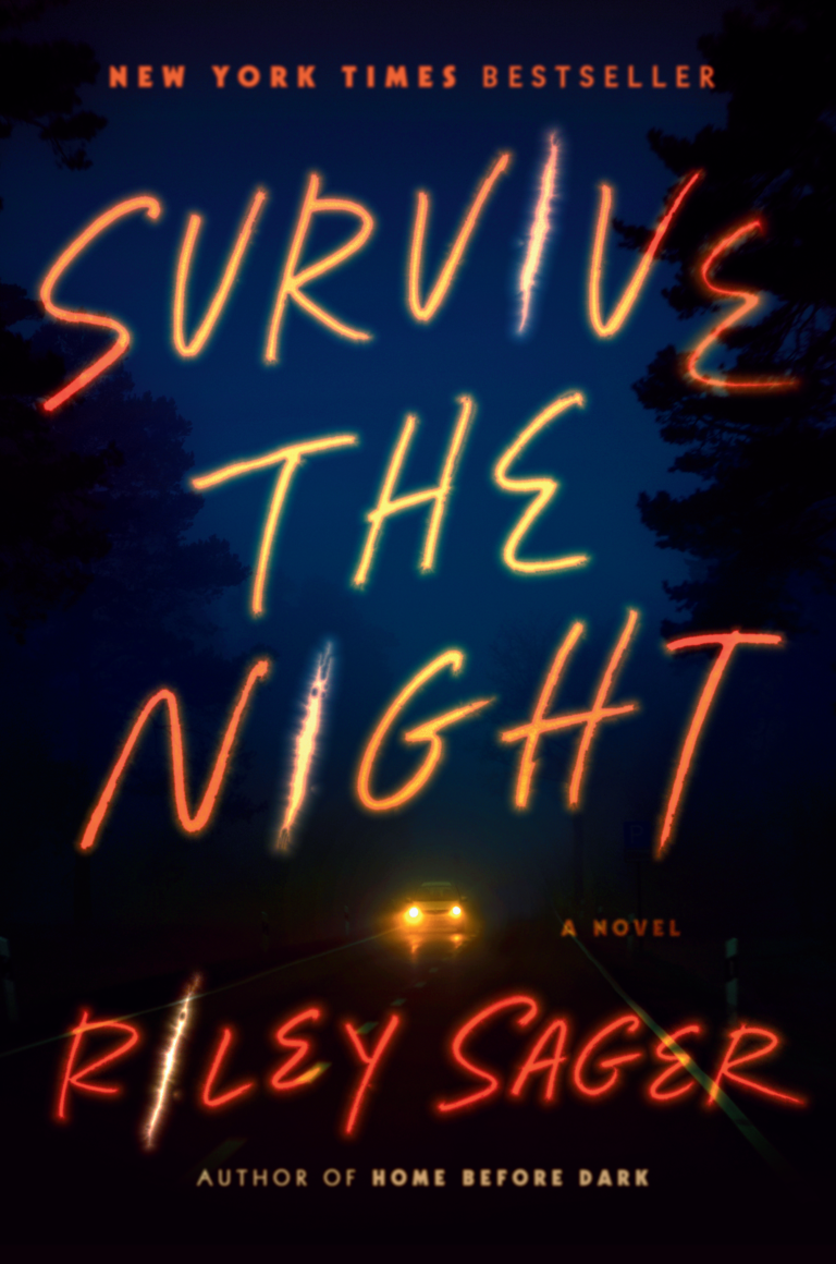 NEW RELEASE: SURVIVE THE NIGHT by Riley Sager