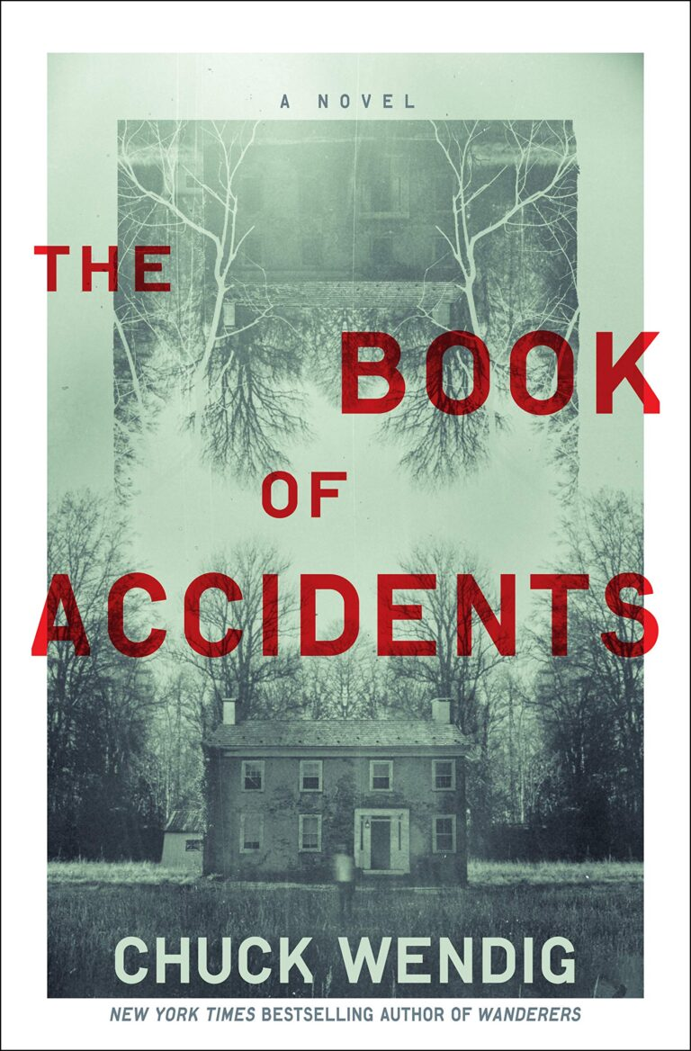 NEW RELEASE: THE BOOK OF ACCIDENTS by Chuck Wendig