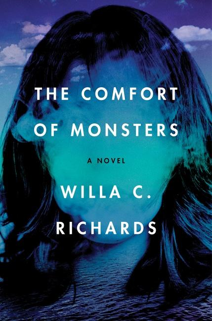 NEW RELEASE: THE COMFORT OF MONSTERS by Willa C. Richards