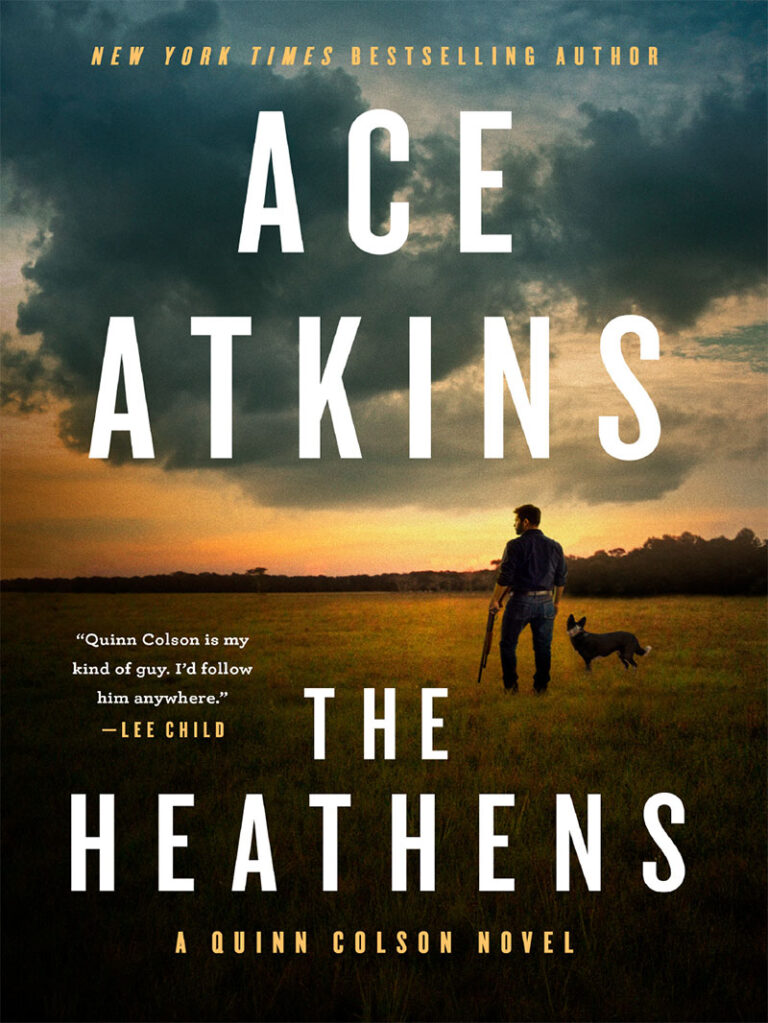 NEW RELEASE: THE HEATHENS by Ace Atkins