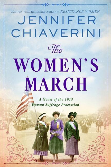 NEW RELEASE: THE WOMEN'S MARCH by Jennifer Chiaverini