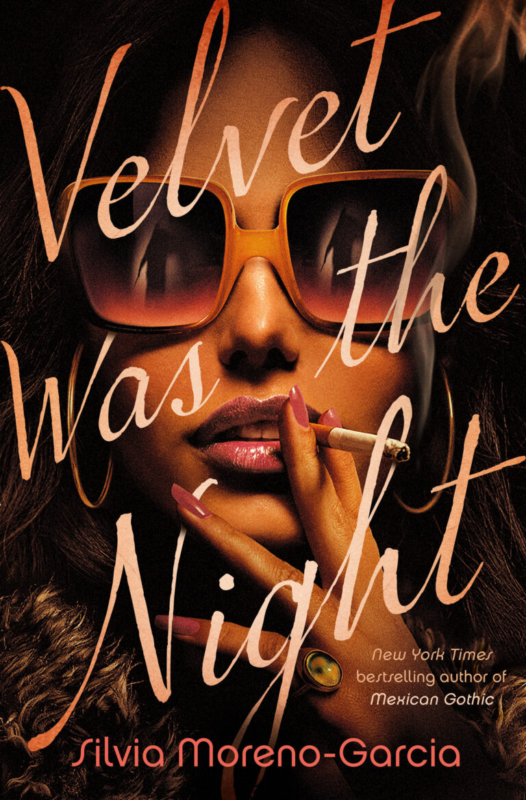 NEW RELEASE: VELVET WAS THE NIGHT by Silvia Moreno-Garcia