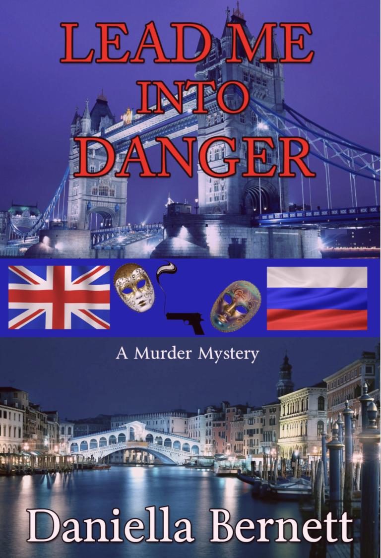 4.5 STAR REVIEW: LEAD ME INTO DANGER by Daniella Bernett