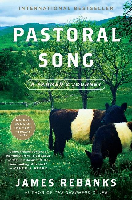 NEW RELEASE: PASTORAL SONG by James Rebanks