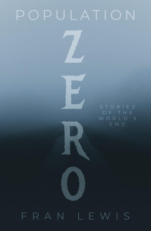 BOOK BLAST: POPULATION ZERO by Fran Lewis