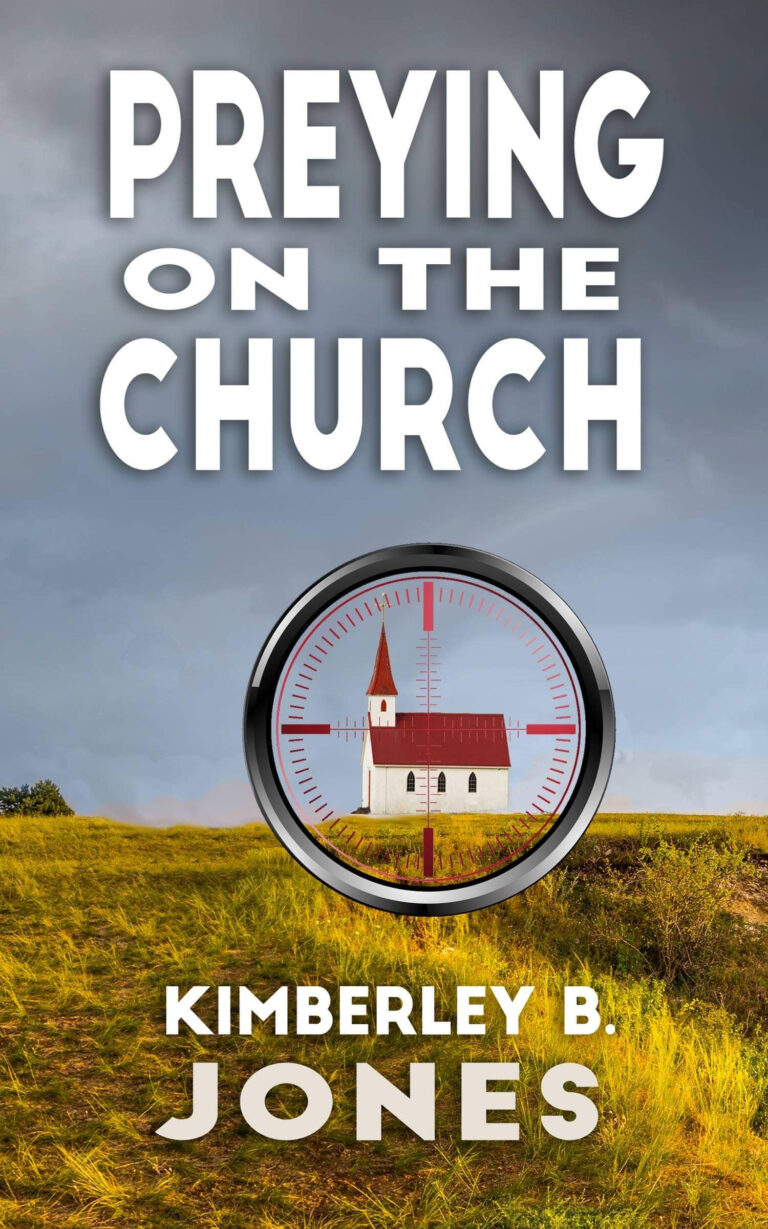 COVER REVEAL: PREYING ON THE CHURCH by Kimberley B. Jones Plus Giveaway!