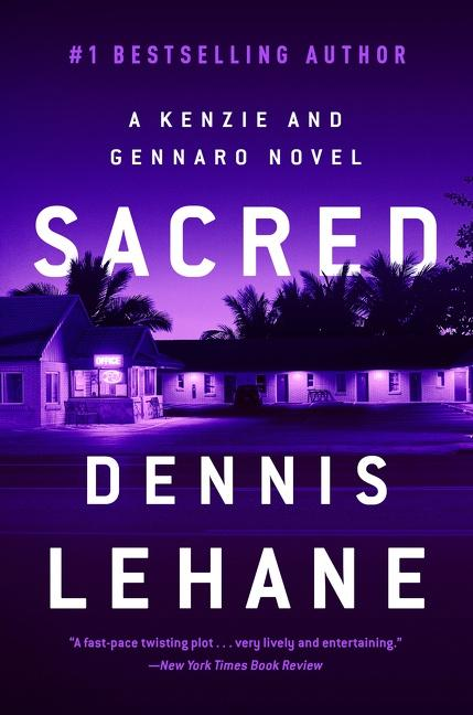 NEW RELEASE: SACRED by Dennis Lehane