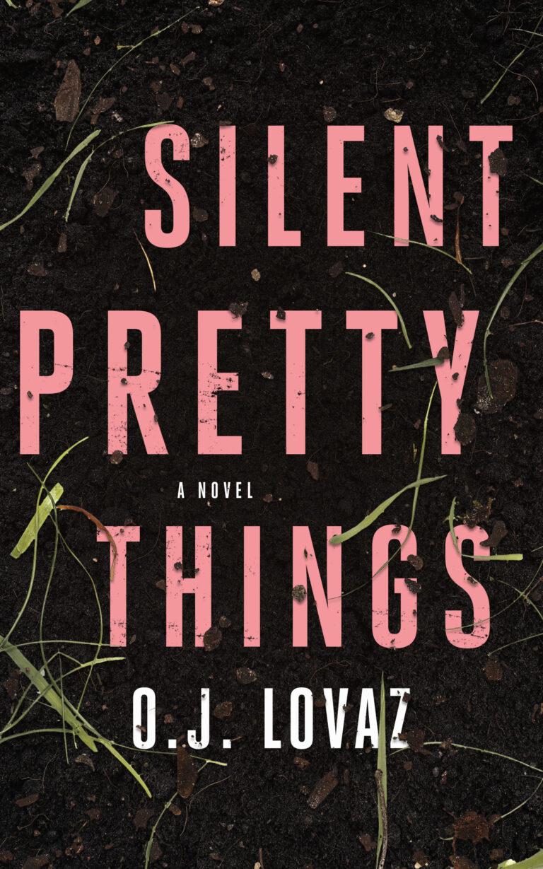 4-STAR REVIEW: SILENT PRETTY THINGS O.J. Lovaz