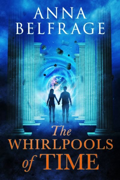 BOOK BLAST: THE WHIRLPOOLS OF TIME by Anna Belfrage Plus Giveaway!